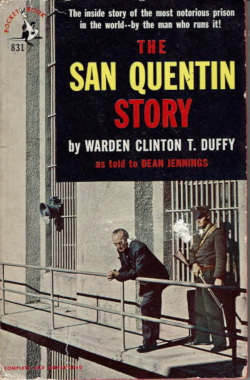 Cover of the book: The San Quentin Story by Warden Clinton T. Duffy
